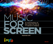 Music For Screen In Ireland Report 2017
