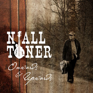 Niall Toner Onwards & Upwards Cover Art