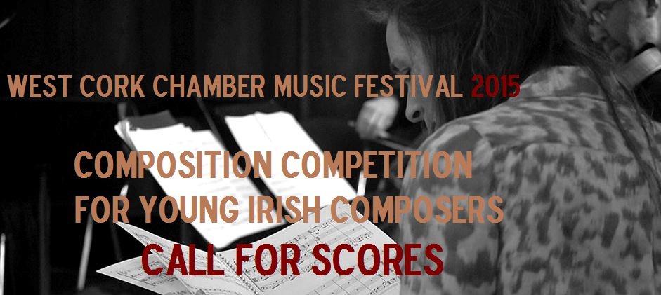 Deadline: West Cork Chamber Music Composition Competition
