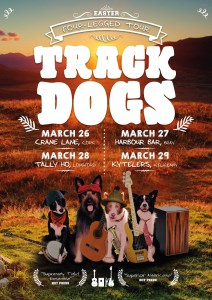 Track-Dogs-Four-Legged-Tour-Poster-bleed-3mm-A3-2015