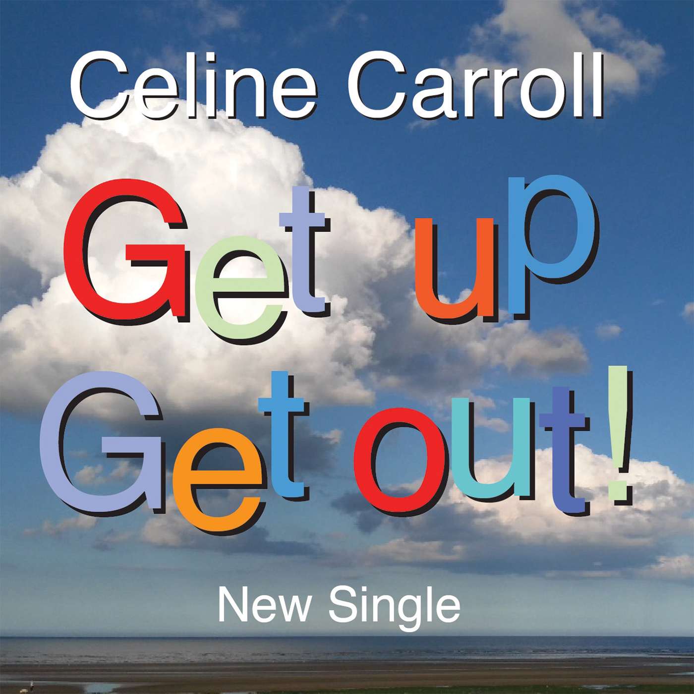 """Celine Carroll releases infectious """"Get Up Get Out"""" single"""
