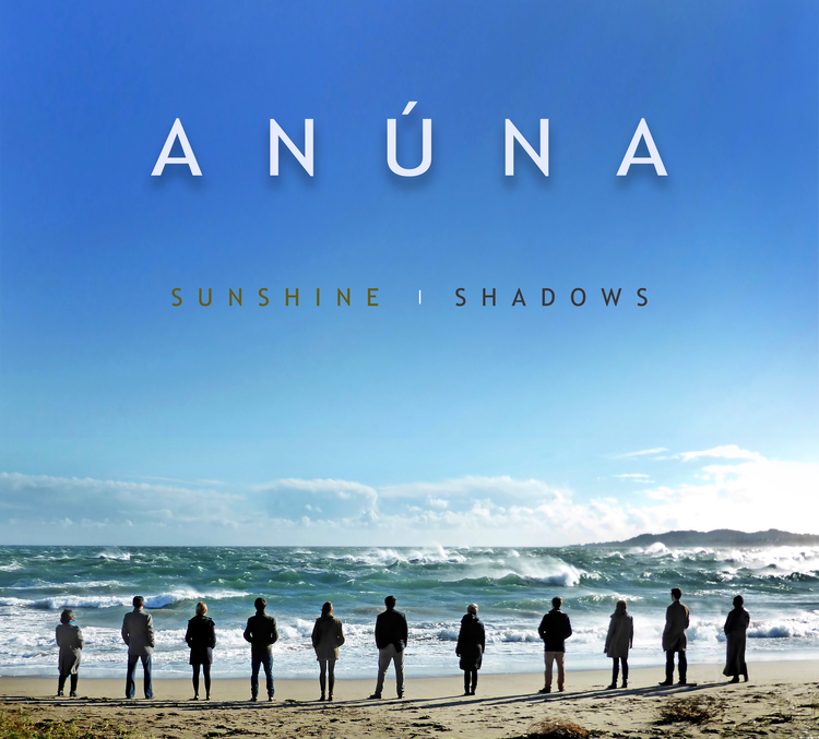'Sunshine | Shadows' | Inspiring new release by ANÚNA