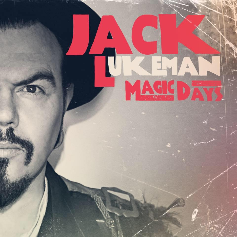 Jack Lukeman Announces New Single, Album and Tour Dates