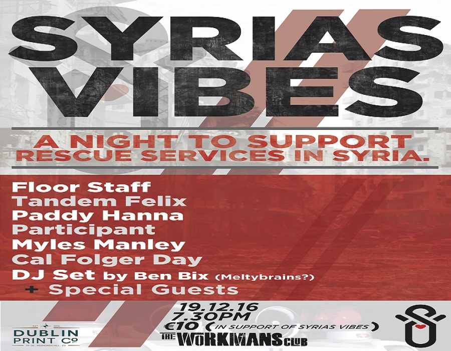 Syrias Vibes – Fundraiser Supporting Rescue Services in Syria Tonight In The Workman's Club