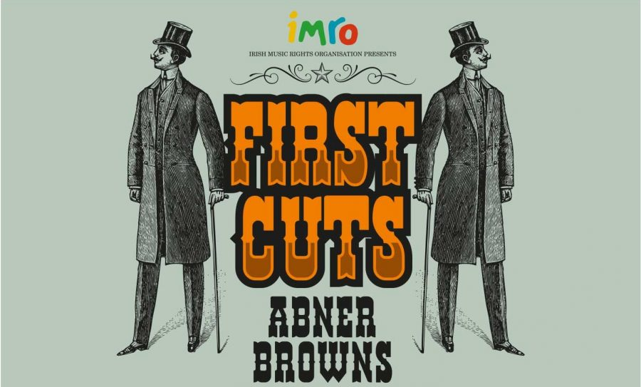 Mark Geary & Farah Elle for IMRO First Cuts at Abner Brown's