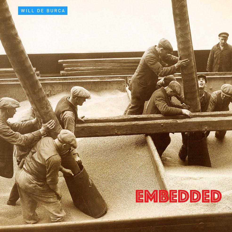 Will de Burca releases new 'Embedded' album