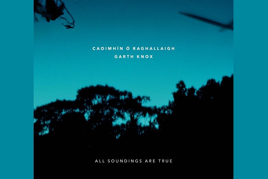 Caoimhín Ó Raghallaigh and Garth Knox Release Collaboration