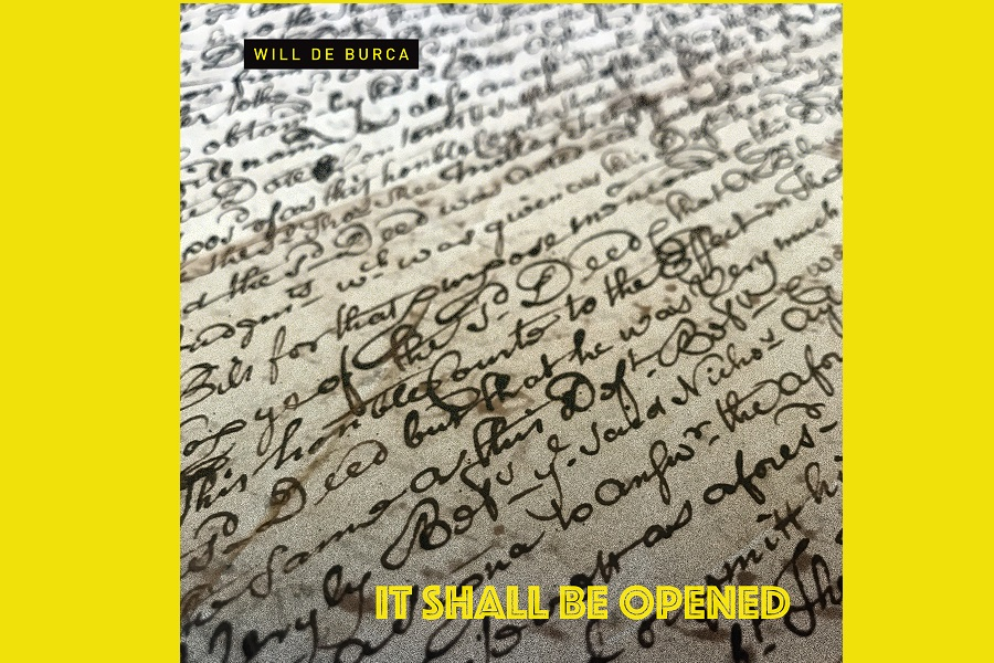 Will de Burca Releases 'It Shall Be Opened'