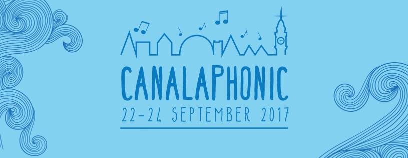CANALAPHONIC 2017 Line Up Announced