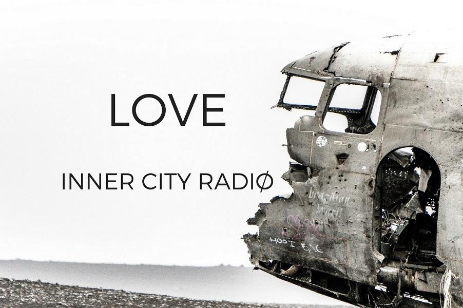 Inner City Radio Release 'Love'