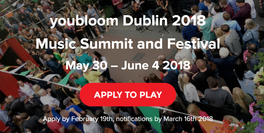 youbloomDublin 2018 Music Summit & Festival Applications Open