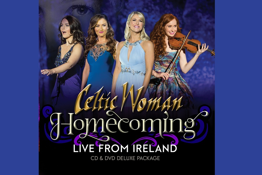 Celtic Woman Release 'Homecoming – Live From Ireland'