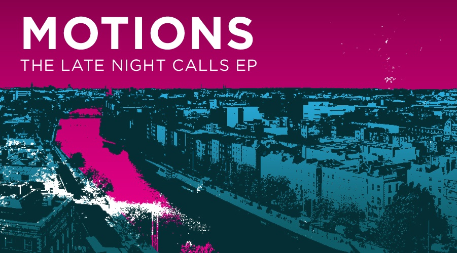 'The Late Night Calls' EP from Motions Out Now