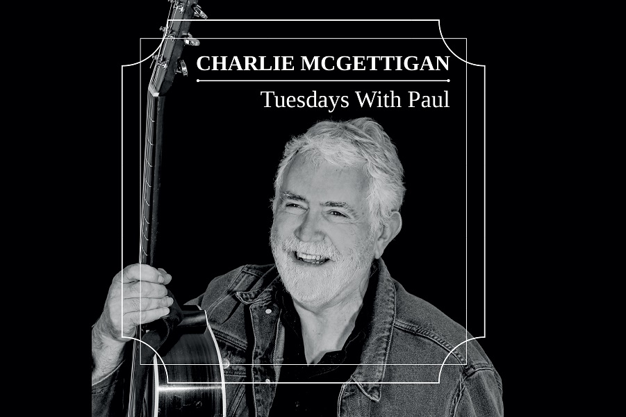 Charlie McGettigan Releases 'Tuesdays With Paul'