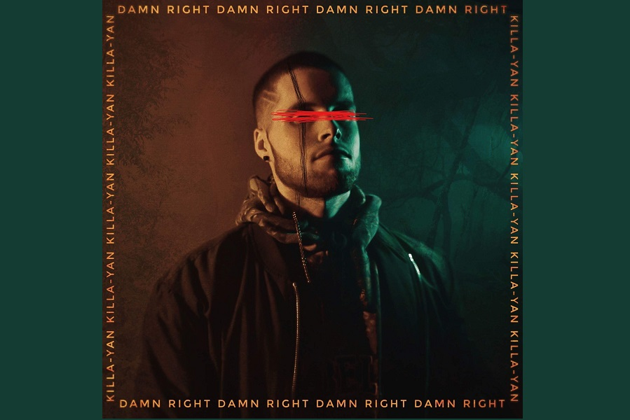 KILLA YAN Delves Deep For Latest Single 'Damn Right'