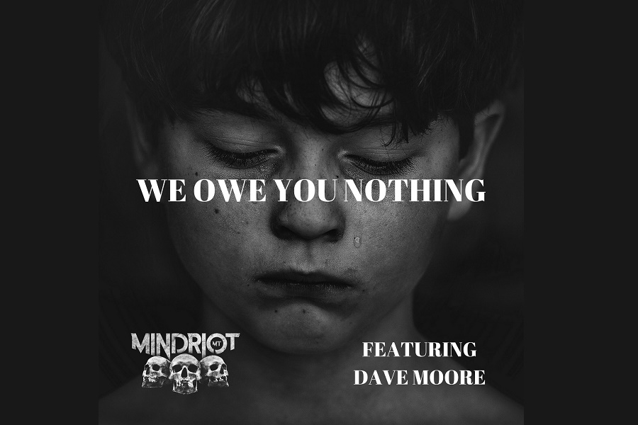 MINDRIOTmt Release 'We Owe You Nothing'