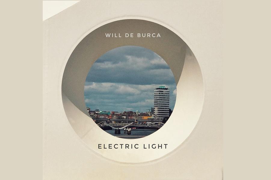 Will de Burca Releases 'Electric Light'