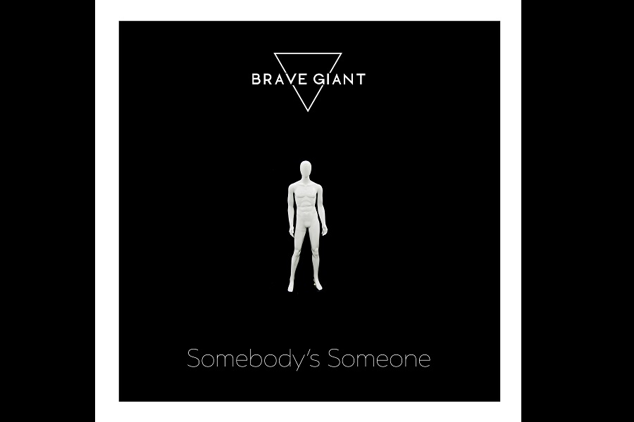 Brave Giant Release 'Somebody's Someone'