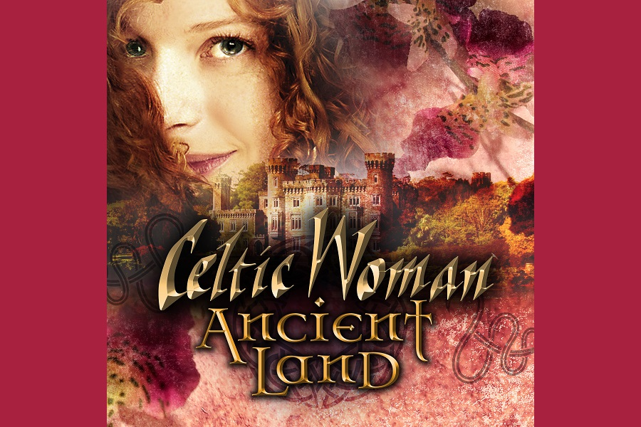 Celtic Woman to Release Latest Album 'Ancient Land'