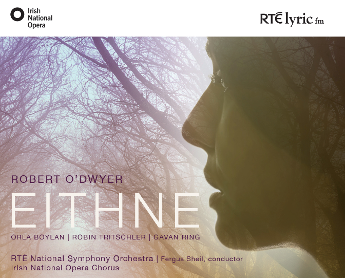 Premiere Release for Eithne |  The First Full Scale Irish Language Opera
