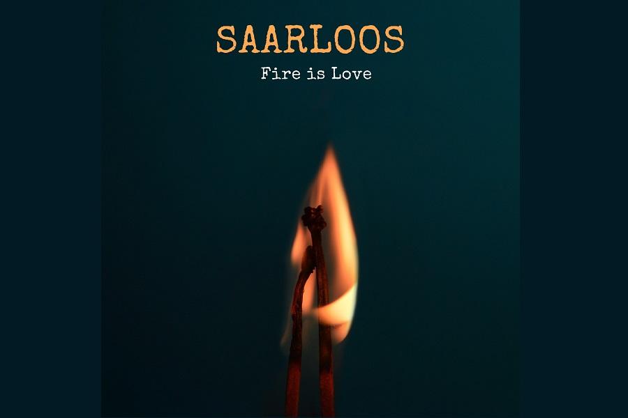 Saarloos Set to Release 'Fire Is Love'