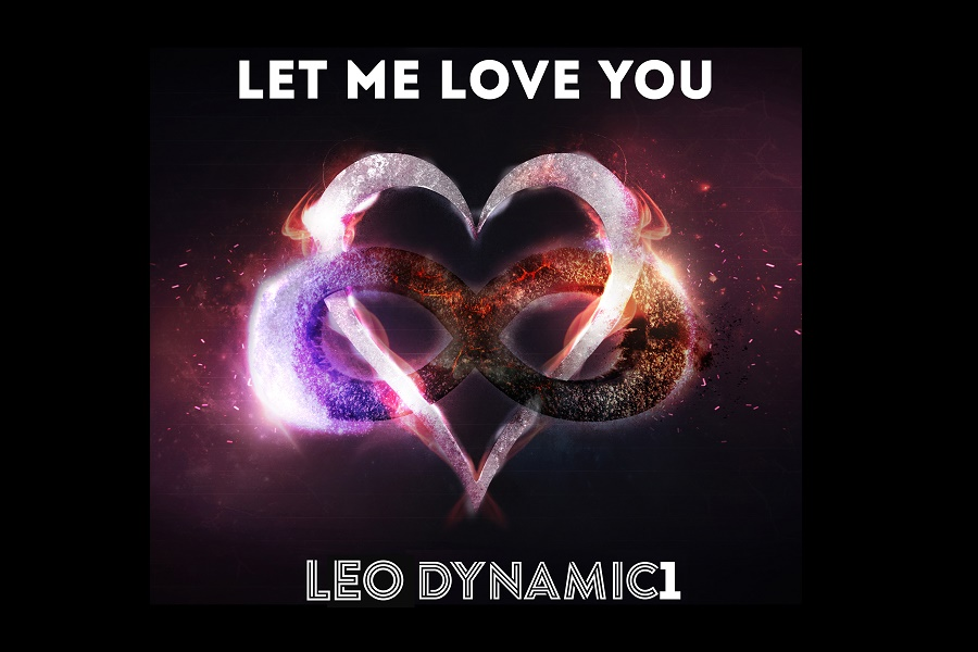 Leo Dynamic1 Releases New Track 'Let Me Love You'
