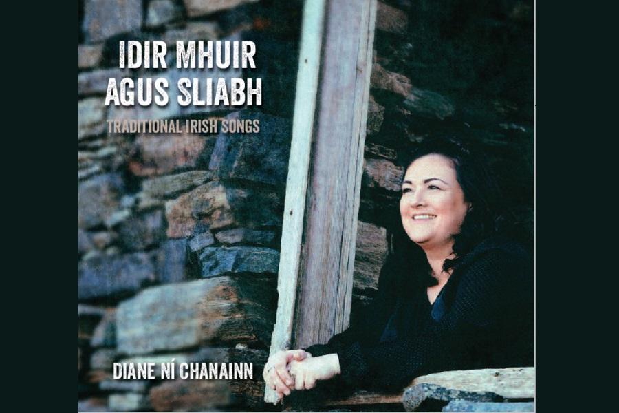 Diane Ní Chanainn Releases 'Idir Mhuir Agus Sliabh'