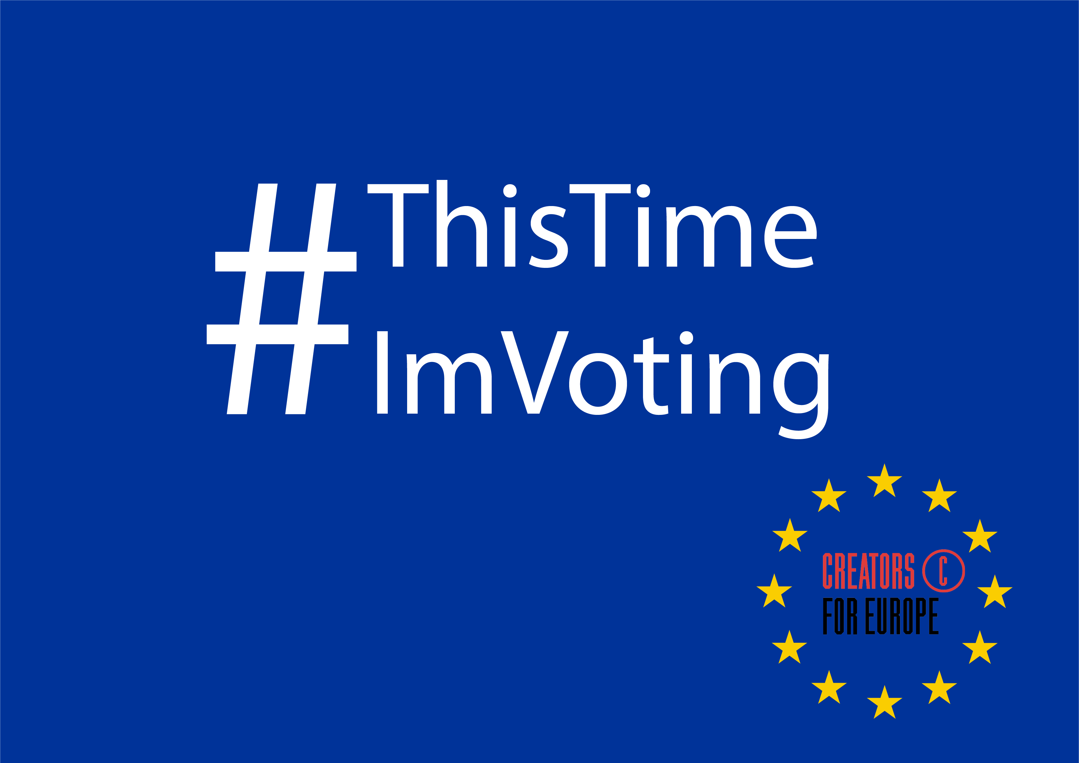 European Creators Engage In #ThisTimeImVoting Campaign To Boost EU Election Turnout
