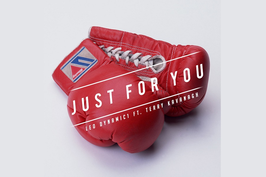 'Just For You' by Leo Dynamic1 Ft. Terry Kavanagh Out Now