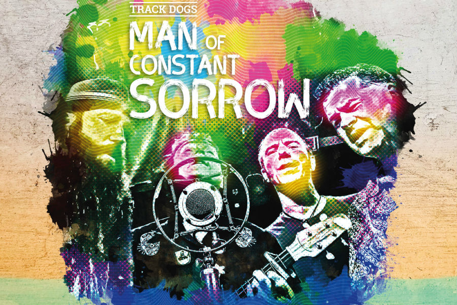 Track Dogs to Release 'Man Of Constant Sorrow'