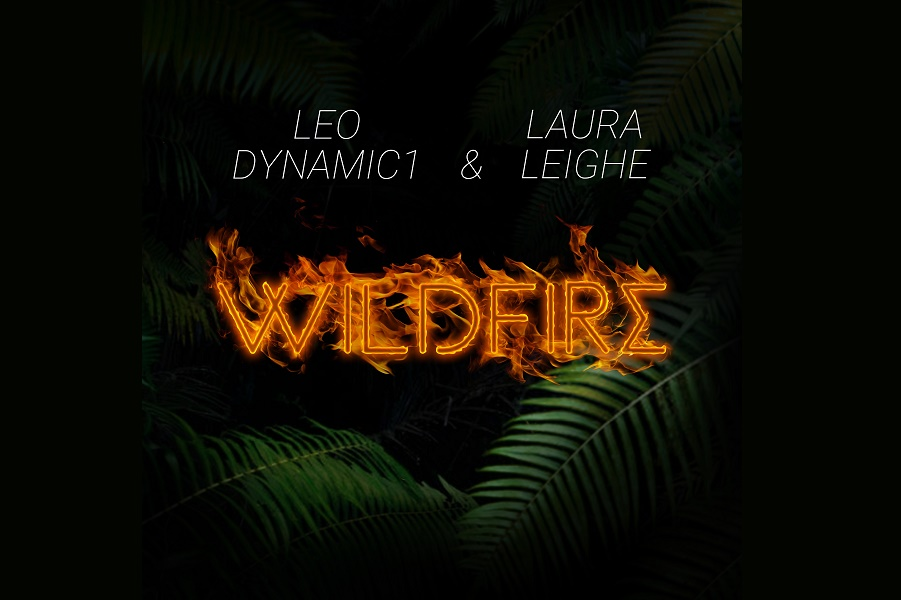 Leo Dynamic1 and Laura Leighe Release 'Wildfire'