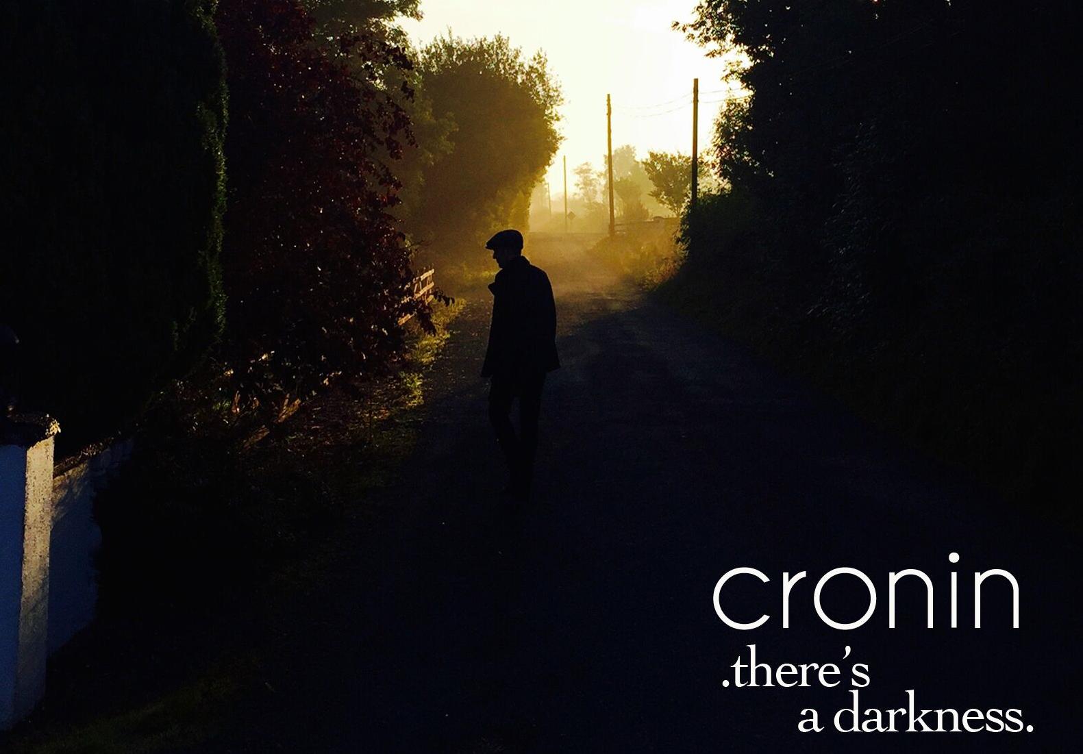 """Irish band Cronin new single """"There's a Darkness"""""""