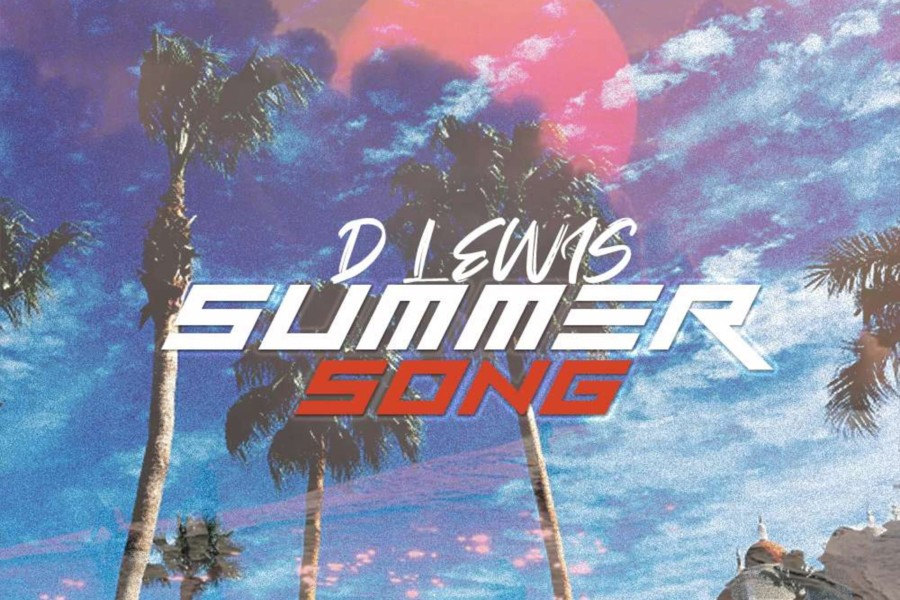 D Lewis' Summer Song Out Now