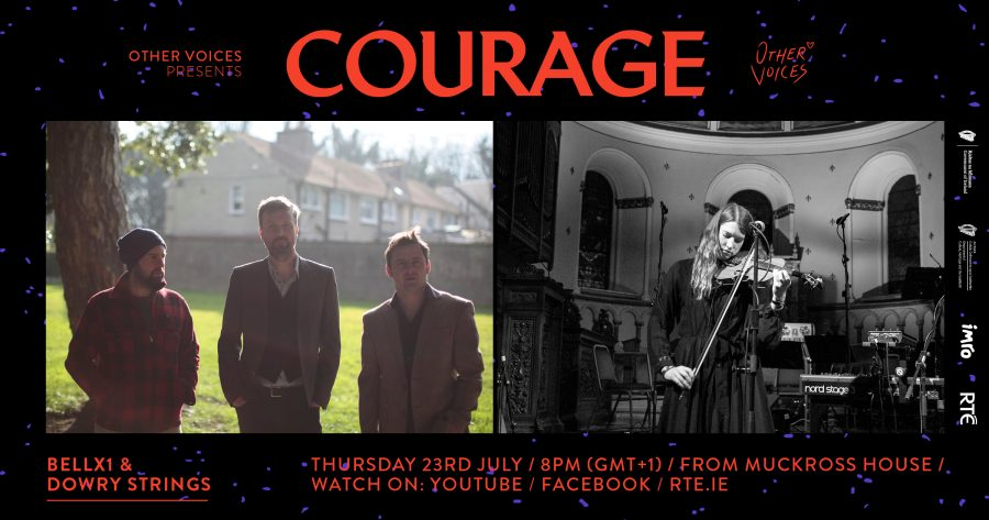 Courage Series Two Concludes With Bell X1 Joined By Dowry Strings