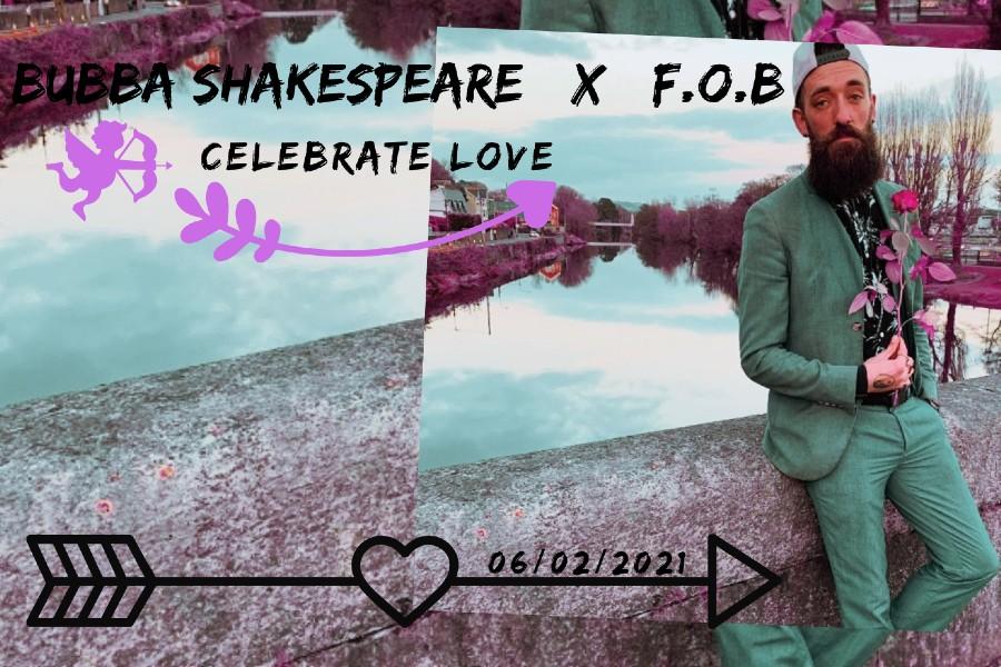 Bubba Shakespeare x F.0.B. 'Celebrate Love'