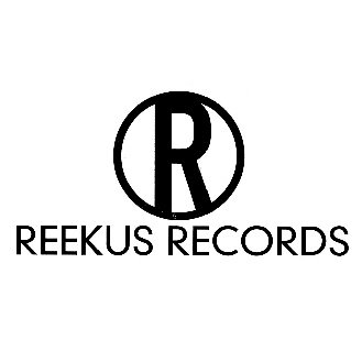Reekus Records-'Too Late To Stop Now'