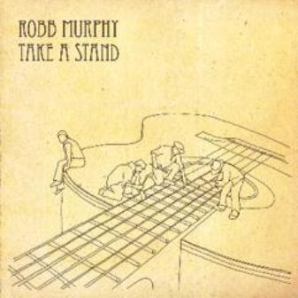 Robb Murphy-'Take A Stand'